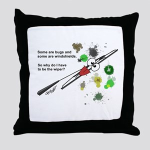 Why The Wiper Throw Pillow