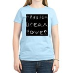Women's T-Shirt | Passion Dream Power