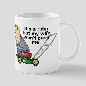 My Wife Won't Push Me Mug