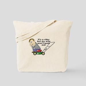 My Wife Won't Push Me Tote Bag