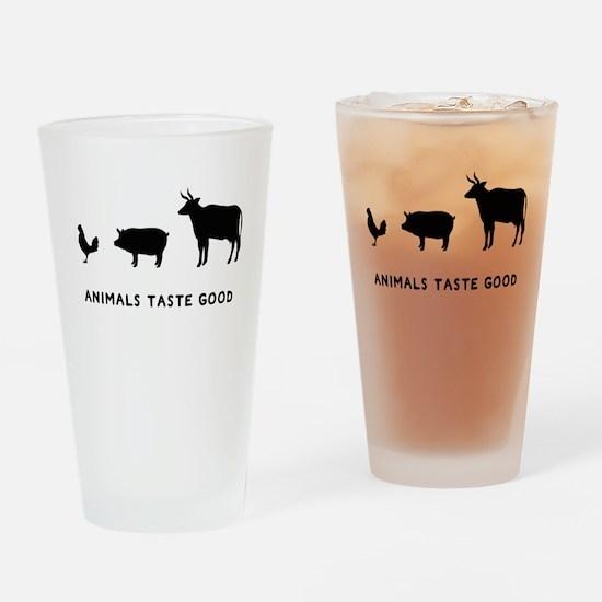 Animals Taste Good Drinking Glass