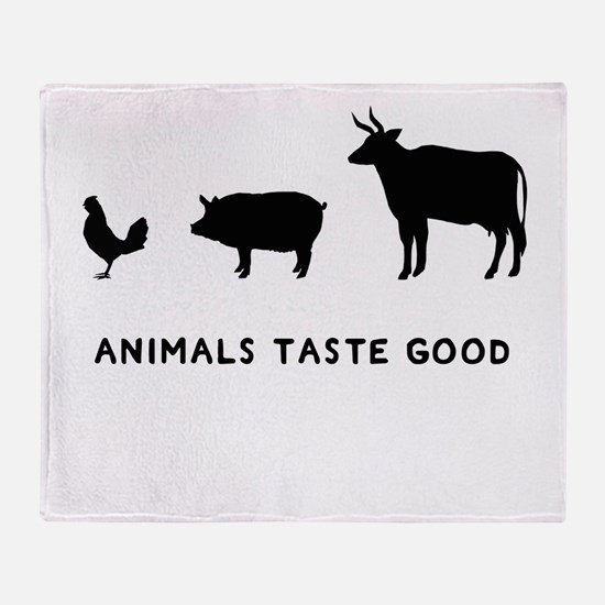 Animals Taste Good Throw Blanket