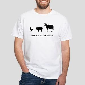 Animals Taste Good White T-Shirt