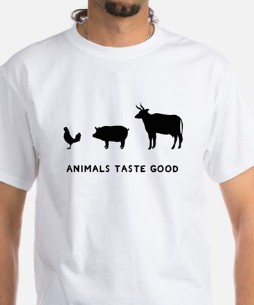 Animals Taste Good White T-Shirt