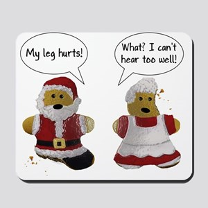 My leg hurts! What? Santa Mousepad