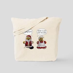 My leg hurts! What? Santa Tote Bag