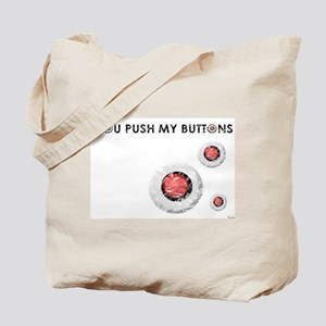 Jmcks You Push My Buttons Tote Bag