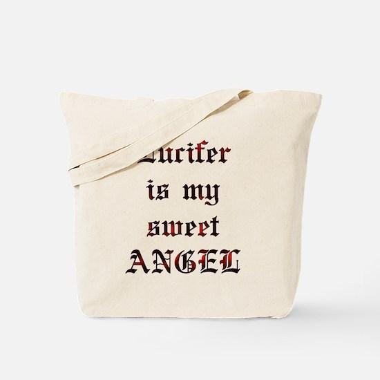 Lucifer Is My Sweet Angel Tote Bag