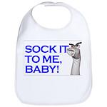 """""""Sock It To Me"""" Bib"""