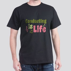 Conducting is Life Dark T-Shirt