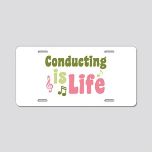 Conducting is Life Aluminum License Plate