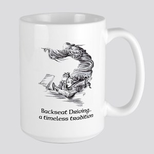 Backseat Driving.. a timeless tradition Large Mug