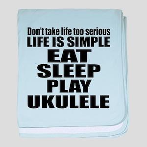Eat Sleep And Ukulele baby blanket