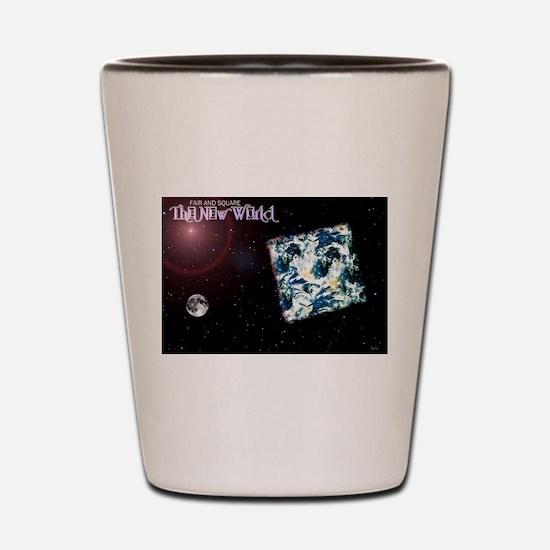 Jmcks The New World Shot Glass