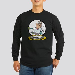 WORLDS GREATEST CAFETERIA LADY Long Sleeve Dark T-