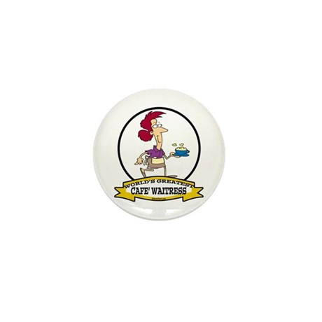 WORLDS GREATEST CAFE WAITRESS Mini Button (10 pack