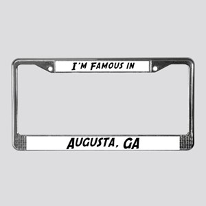 Famous in Augusta License Plate Frame