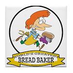 WORLDS GREATEST BREAD BAKER FEMALE Tile Coaster