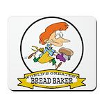 WORLDS GREATEST BREAD BAKER FEMALE Mousepad