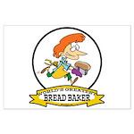 WORLDS GREATEST BREAD BAKER FEMALE Large Poster