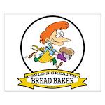WORLDS GREATEST BREAD BAKER FEMALE Small Poster