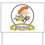 WORLDS GREATEST BREAD BAKER FEMALE Yard Sign