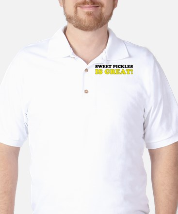 Sweet Pickles is Great Golf Shirt