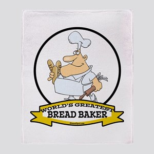 WORLDS GREATEST BREAD BAKER MAN Throw Blanket