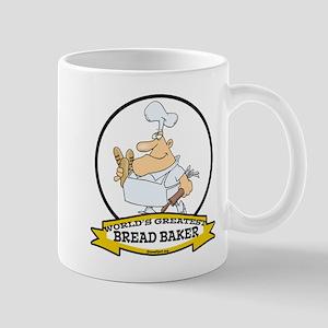 WORLDS GREATEST BREAD BAKER MAN Mug