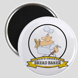 WORLDS GREATEST BREAD BAKER MAN Magnet