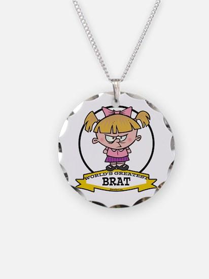 WORLDS GREATEST BRAT GIRL Necklace