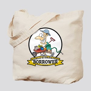 WORLDS GREATEST BORROWER MEN Tote Bag