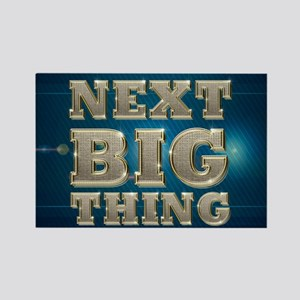 Next Big Thing Rectangle Magnet Magnets