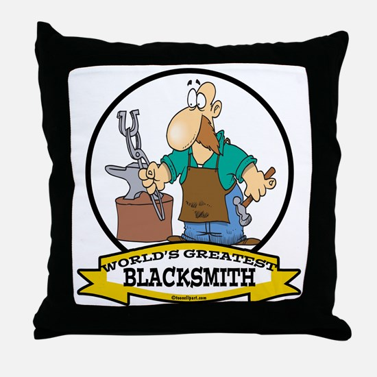 WORLDS GREATEST BLACKSMITH Throw Pillow