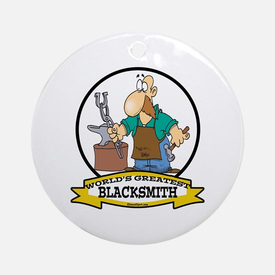 WORLDS GREATEST BLACKSMITH Ornament (Round)