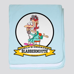 WORLDS GREATEST BLABBERMOUTH WOMEN baby blanket