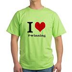 I (heart) winning Green T-Shirt