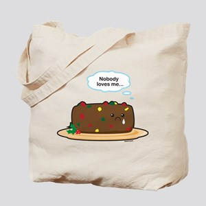 Poor Fruitcake Tote Bag