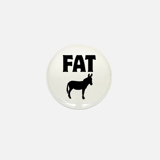 Fat Ass (Donkey) Mini Button