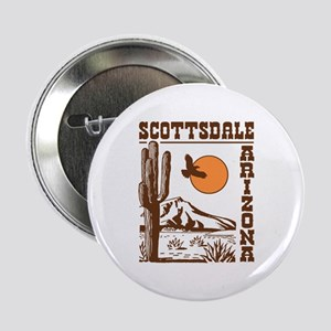 "Scottsdale Arizona 2.25"" Button"