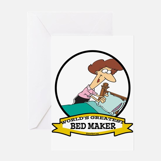 WORLDS GREATEST BED MAKER WOMEN Greeting Card