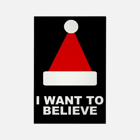 I Want to Believe Rectangle Magnet