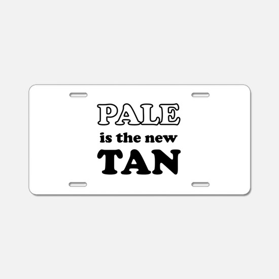 Pale is the new Tan Aluminum License Plate