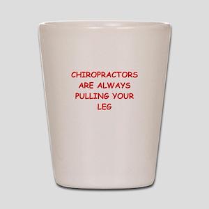 chiropractor joke Shot Glass