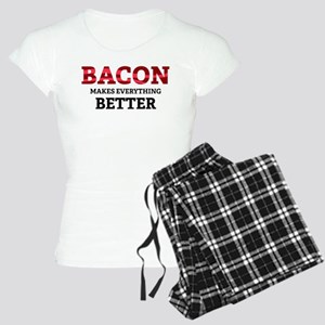 Bacon makes everything better Women's Light Pajama