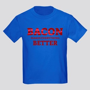 Bacon makes everything better Kids Dark T-Shirt