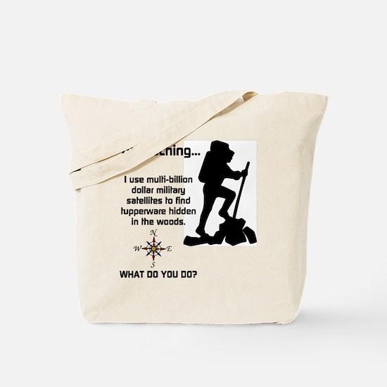 What do you do? Tote Bag