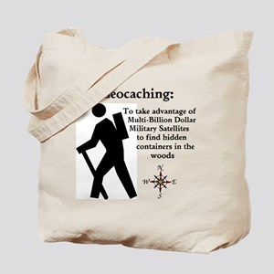 Geocaching: To take advantage Tote Bag