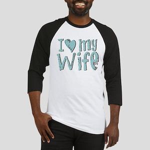 I heart my Wife Baseball Jersey