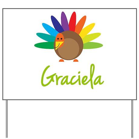 Graciela the Turkey Yard Sign